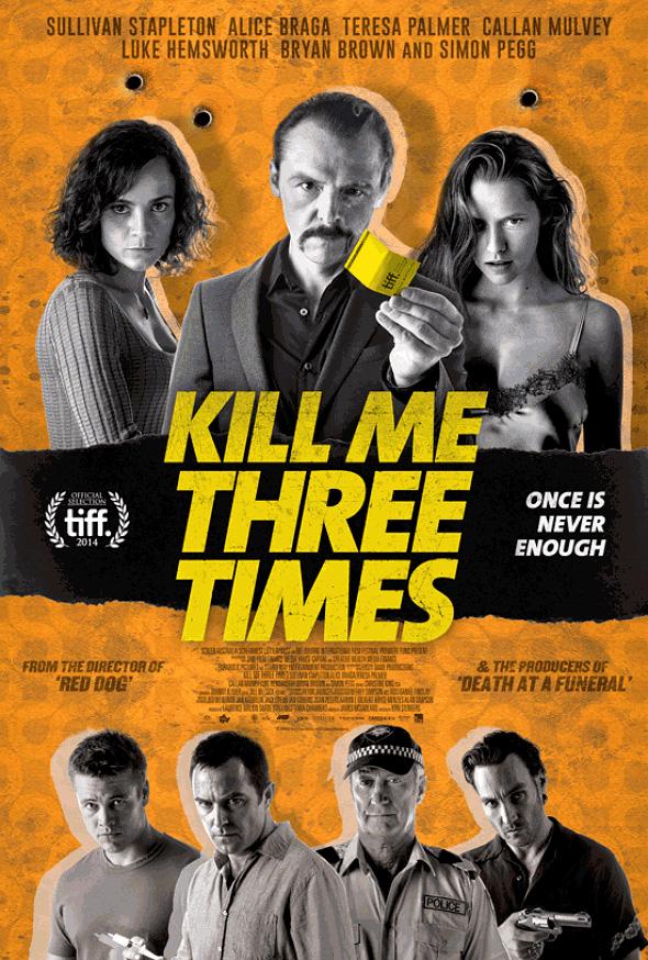 Imagen del Póster de la película 'Kill Me Three Times'