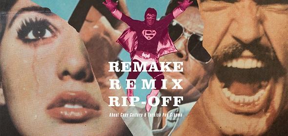 Remake, Remix  Rip-off